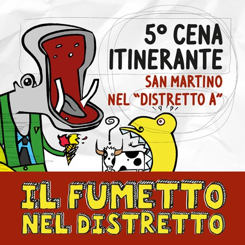 Cena Itinerante Distretto A by bertiste