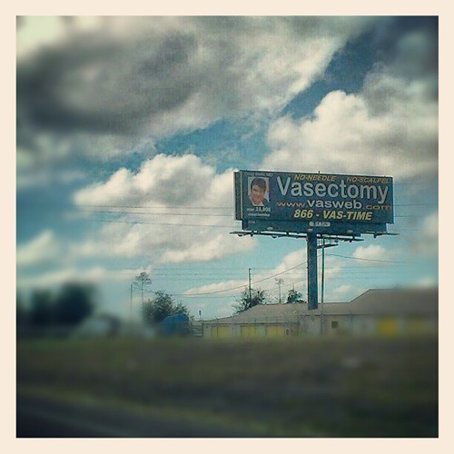 suddenly need a vasectomy while driving down I-4? no worries, you can call this guy! #signs #florida #fl #thesunshinestate #wtf #noworries #instagood