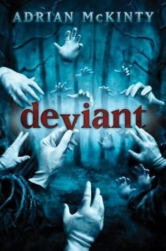 Adrian McKinty, Deviant