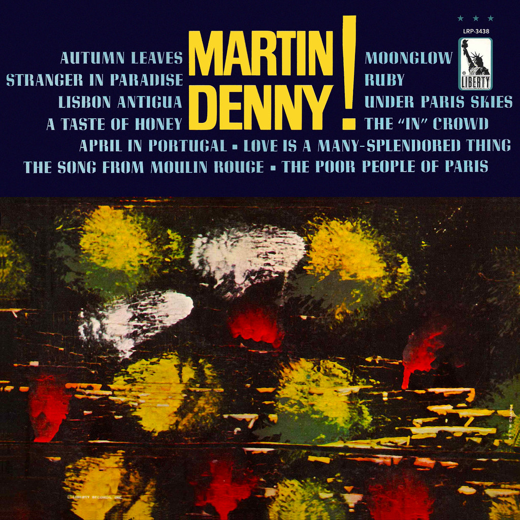 Martin Denny - Martin Denny!