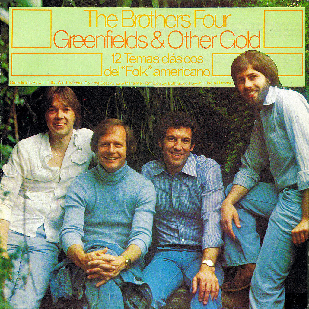 The Brothers Four - Greenfields & Other Gold