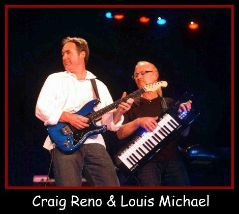 Craig Reno & Louis Michael
