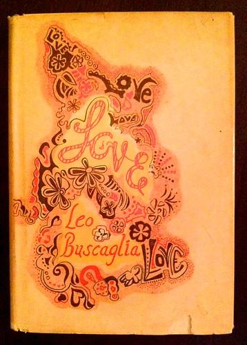 Leo Buscaglia, Love (1972)