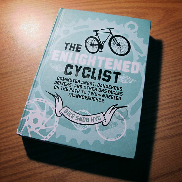 The Enlightened Cyclist - Bike Snob NYC