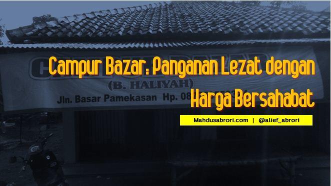 mahdusabrori.com-campur-bazar