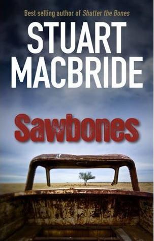 Stuart MacBride, Sawbones