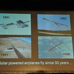 Solar powered airplanes fly since 30 years...