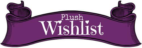 Plush Wishlist