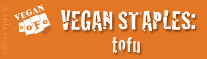 "Orange rectangle with the white VeganMoFo fist logo and the text ""Vegan Staples: tofu."""