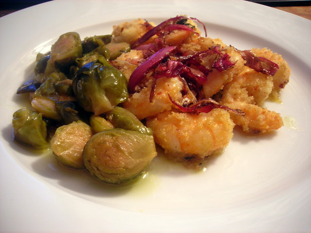 "Brussels sprouts, braised with garlic and red wine vinegar; Broiled shrimp, with seasoned breadcrumbs and shallot ""jam"""