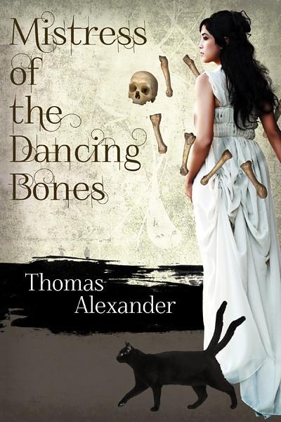 Mistress of the Dancing Bones