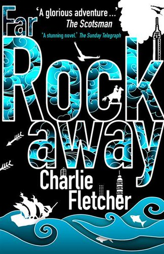 Charlie Fletcher, Far Rockaway