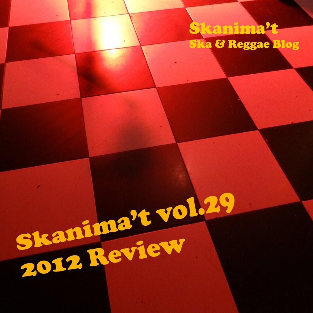 Skanima't vol.29 2012 Review