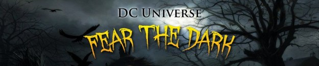DC Universe: Fear the Dark: The Five Earths Project