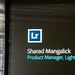 LR Product Manager Sharad Magalick