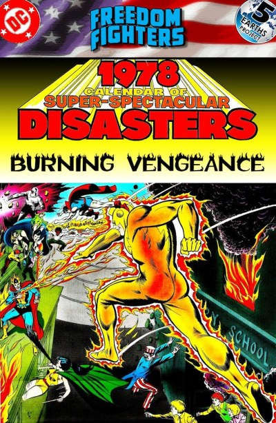 Freedom Fighters: Times Past, 1981: Burning Vengeance