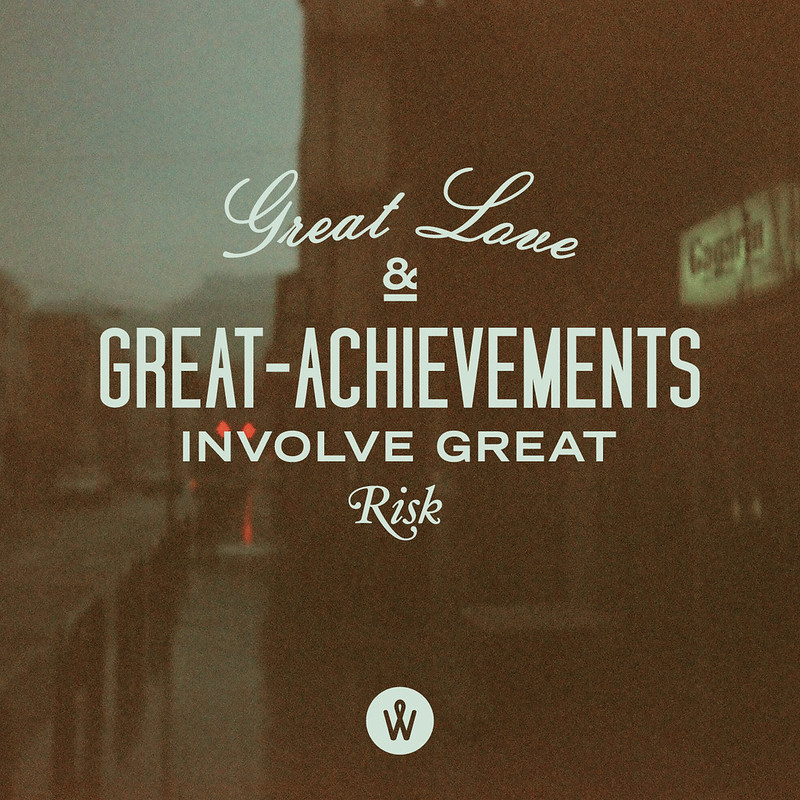183 / Great Love And Great Achievements Involve Great Risk