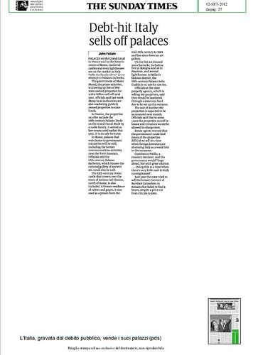 """ITALIA BENI CULTURALI: """"Debt-hit Italy sells off palaces / L'Italia, gravata del debito pubblico, vende i suoi palazzi."""" THE SUNDAY [LONDON] TIMES, (02/09/2012), p. 27. by Martin G. Conde"""