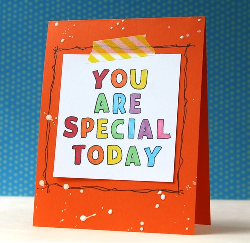 you are special today by L. Bassen
