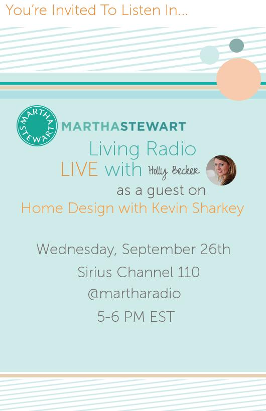 I'll Be On Martha Stewart Radio, 9/26 from 5-6 EST!
