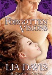 Interview with Lia Davis, author of Forgotten Visions