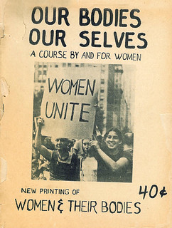 """Our Bodies Our Selves"": 1971"
