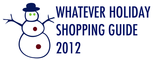 whatever holiday shopping guide 2012 day two non traditionally