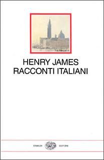 Henry James Racconti italiani