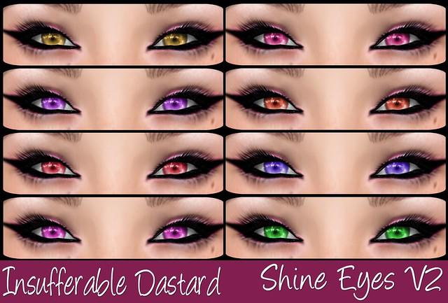 Insufferable Dastard - Shine Eyes V2