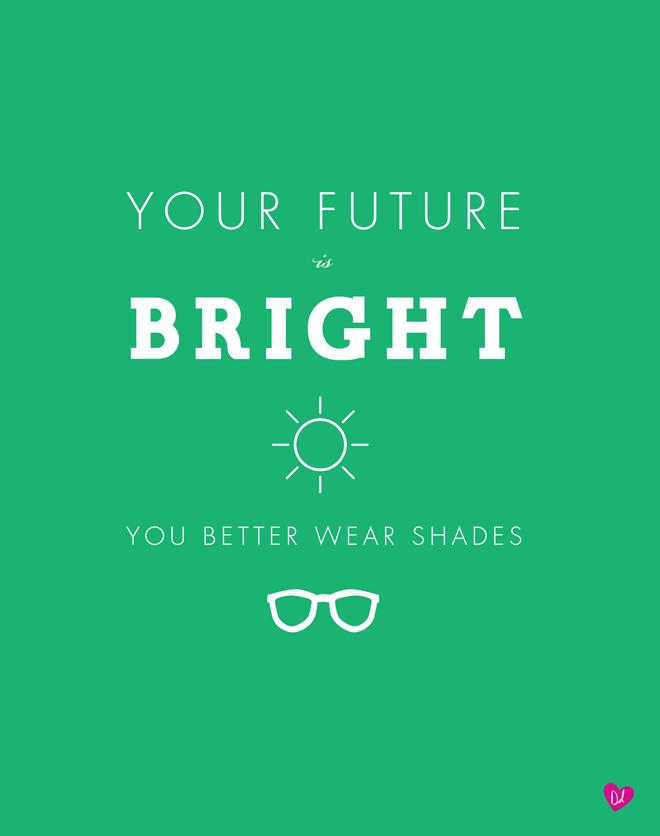 YourFutureIsBright