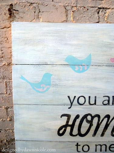 You Are Home to Me Wood Sign Art