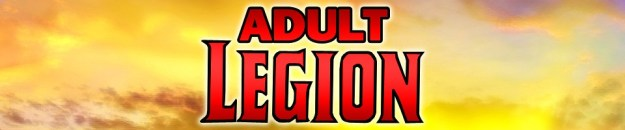 Adult Legion: The Five Earths Project