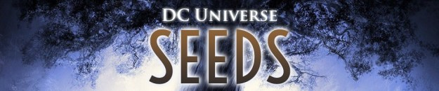 DC Universe: Seeds: The Five Earths Project