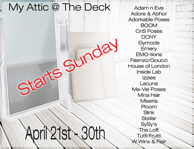 My Attic @ The Deck - Starts Sunday