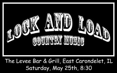 Lock And Load 5-25-13
