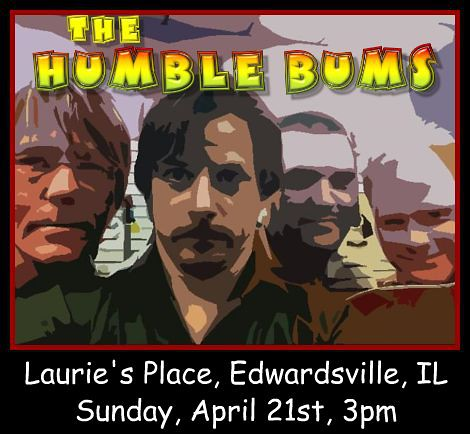 The Humble Bums 4-21-13