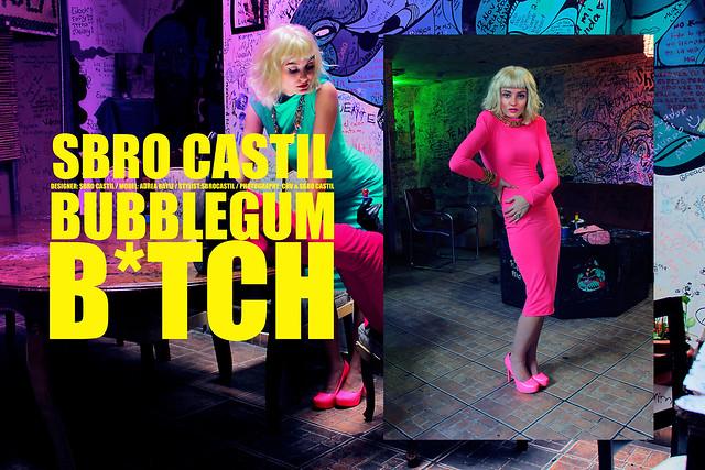 SBRO CASTIL: Bubblegum B*tch