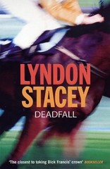 Deadfall by Lyndon Stacey.