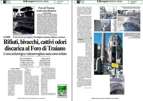 ROMA ARCHEOLOGIA - FORO DI TRAIANO: Dott. R. Meneghini e Dott.ssa L. Ungaro - L' area archeologia videosorvegliata usata come toilette - Rifuti, bivacchi, cattivi odori discarica al Foro di Traiano. Il Mess. (20/08/2012), p. 1 e 30 & (28/08/2007), p. 1 e by Martin G. Conde