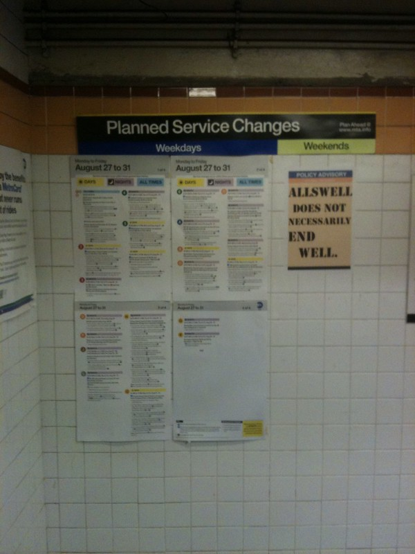 POLICY ADVISORY Allswell does not necessarily end well. (15th St & 8th Ave; ACE/L train)