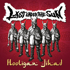 Last Under The Sun - Hooligan Jihad CD artwork