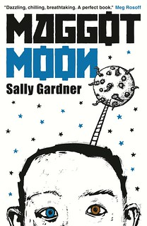 Sally Gardner, Maggot Moon