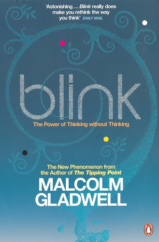 Blink, by Malcolm Gladwell