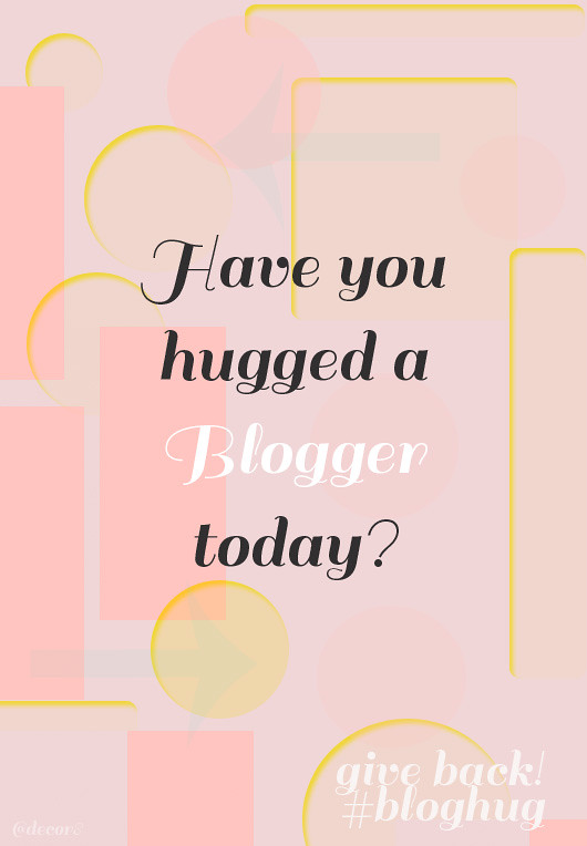 #bloghug - Show Your Love!