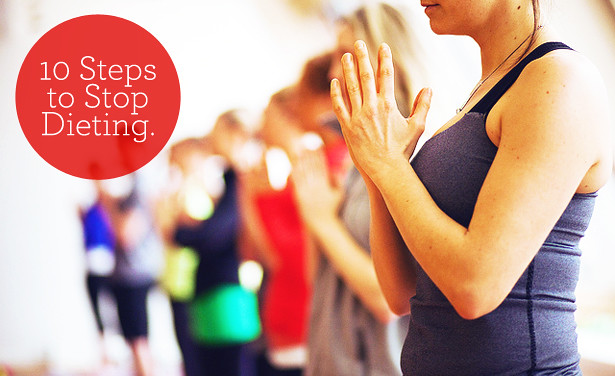 10 Steps to Quit Dieting
