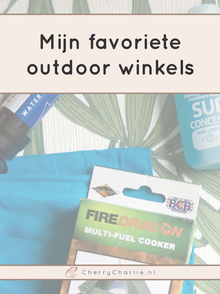 Mijn favoriete outdoor winkels • CherryCharlie.nl // decathlon // bever // campz // solar power supply