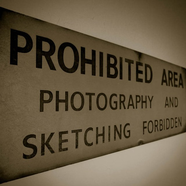 """""""Photography and Sketching forbidden"""". A sign that seems amusing now."""