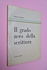Roland Barthes, Il grado zero della scrittura. Lerici editori 1960, [progetto grafico di Ilio Negri?]. Dorso e copertina (part.), 1