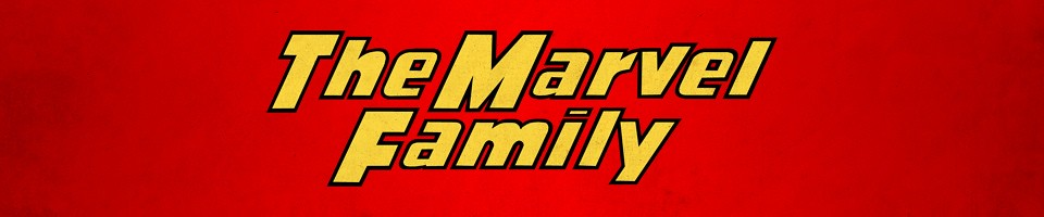The Marvel Family: The Five Earths Project