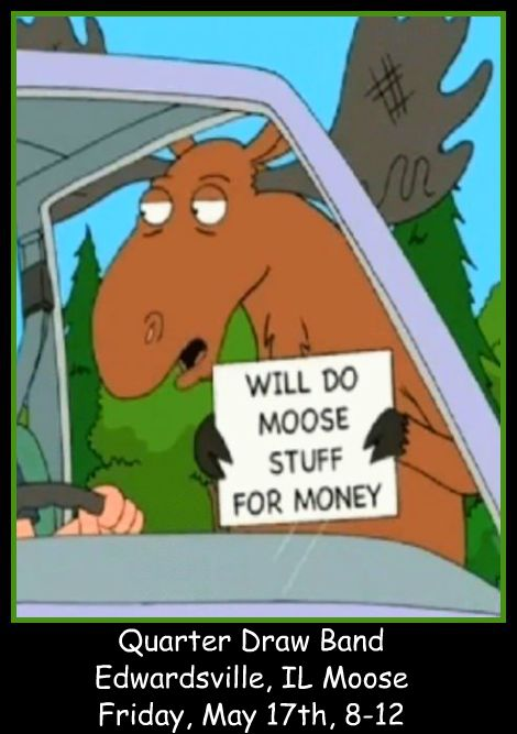 QDB at Moose 5-17-13